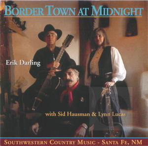 Erik Darling & Border Town: At Midnight