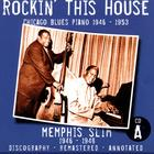 Rockin' This House: Chicago Blues Piano 1946-1953, CD A