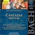 Bach: Cantatas, BWV 23-26