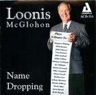 Loonis McGlohon: Name Dropping