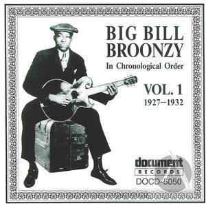 Big Bill Broonzy In Chronological Order, Vol. 1