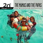 20th Century Masters: The Millennium Collection: Best Of The Mamas & The Papas