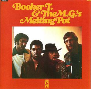 Booker T. & The M.G.s: Melting Pot