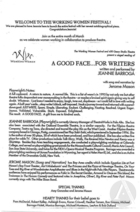 Program for a staged reading of A Good Face….For Writers by Jeannie Barroga, produced at the Working Women Festival with 450 Geary Studio Theatre.