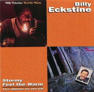 Billy Eckstine: Stormy/Feel the Warm