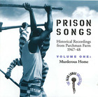 Prison Songs, Vol. 1: Murderous Home