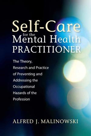Self-Care for the Mental Health Practitioner