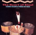 Heart Of Steel: Steelbands Of Trinidad & Tobago