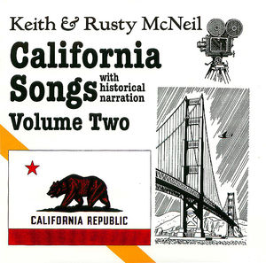 California Songs, with Historical Narration, Volume 2: 20th Century,  Disc 1