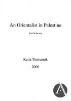 An Orientalist in Palestine