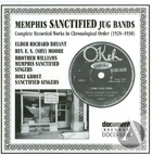 Memphis Sanctified Jug Bands 1928-1930