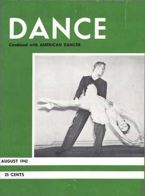 Dance Magazine, Vol. 15, no. 8, August, 1942, Dance Combined with American Dancer, Vol. 15, no. 8, August, 1942