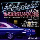 Midnight At The Barrelhouse - Rockin' California Rhythm & Blues: Disc E 1951 - 1952
