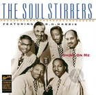 The Soul Stirrers Featuring R.R. Harris: Shine On Me