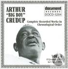 Arthur Big Boy Crudup Vol 4 1952 - 1954