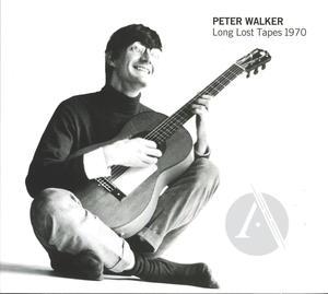 Peter Walker: Long Lost Tapes 1970