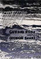 Gutsini Posa = (Rough Seas)