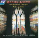 Daniel-Lesur: Le Cantique des Cantiques/Messe du Jubil