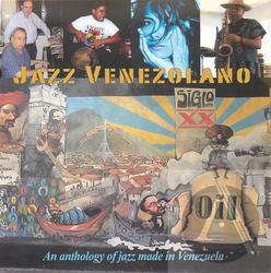 Jazz Venezolano: An Anthology of Jazz Made in Venezuela Album Art