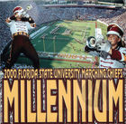 2000 Florida State University Marching Chiefs: Millennium