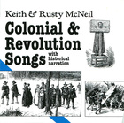 Colonial & Revolution Songs, With Historical Narration (CD 1)