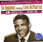 The Dominoes Featuring Clyde McPhatter: 18 Greatest Hits Vol.2