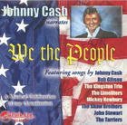 Johnny Cash: We the People, A Musical Celebration of our Constitution