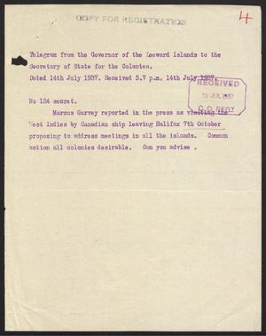 Copy of Telegram from Governor of Leeward Islands to Secretary of State for the Colonies re: Please Advise on Marcus Garvey's Visit to West Indies, July 14, 1937