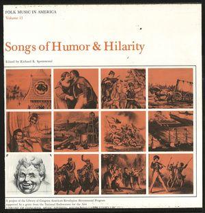 Folk Music in America, Vol. 11: Songs of Humor & Hilarity