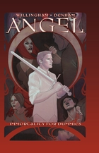 Angel: Immortality For Dummies