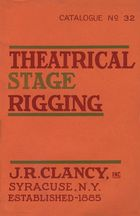 Catalogue of Theatrical Stage Rigging, no. 32