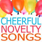 Cheerful Novelty Songs