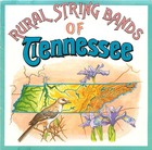 Rural String Bands of Tennessee