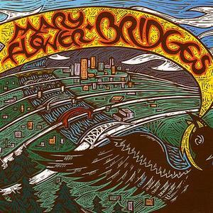 Mary Flower: Bridges