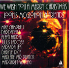Loonis McGlohon & Friends: We Wish You a Merry Christmas