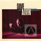 Dave Alvin: Museum of Heart