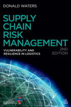 Supply Chain Risk Management: Vulnerability and Resilience in Logistics (Second Edition)