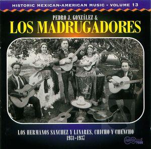 Los Madrugadores: 1931- 1937