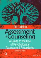 Assessment in Counseling: A Guide to the Use of Psychological Assessment Procedures (Fifth Edition)