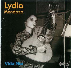 Lydia Mendoza: Vida Mia
