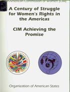 A Century of Struggle for Women's Rights in the Americas: CIM Achieving the Promise