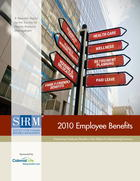 2010 Employee Benefits: Examining Employee Benefits in the Midst of a Recovering Economy