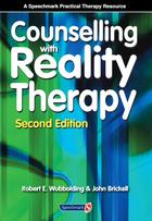 Counselling with Reality Therapy (Second Edition)