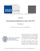 Peacekeeping and Diplomacy in Cyprus: 1964-1993