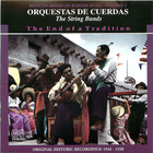 Orquestas de Cuerdas- The End of a Tradition