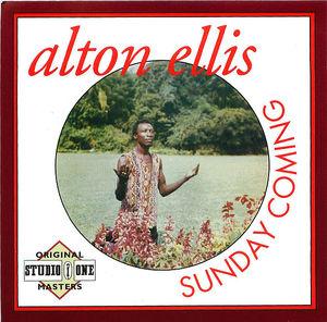 Alton Ellis: Sunday Coming