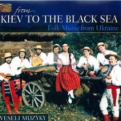 From Kiev to the Black Sea: Folk Music From Ukraine Album Art