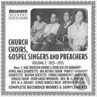 Church Choirs, Gospel Singers And Preachers Vol. 2 (1925-1955)