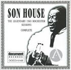 Son House: The Legendary 1969 Rochester Sessions Complete