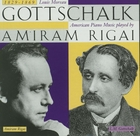 Gottschalk, Louis Moreau (1829-1869): American Piano Music